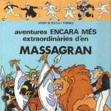 Cómics: JOSEP M. FOLCH I TORRES - AVENTURES ENCARA MES EXTRAORDINARIES D´EN MASSAGRAN - EN CATALA. Lote 16561111
