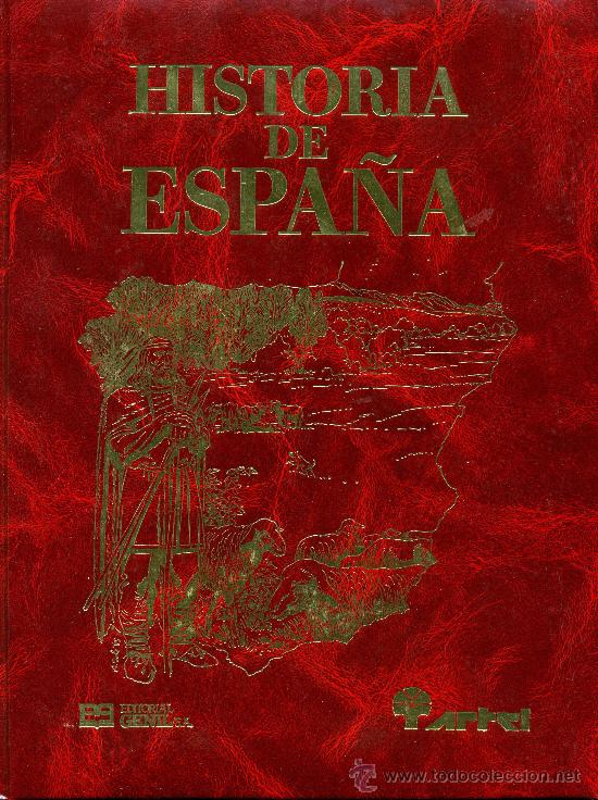 HISTORIA DE ESPAÑA - 14 TOMOS - COLECCIÓN COMPLETA, ENCUADERNACIÓN DE LUJO - ED. GENIL 1986 (Tebeos y Comics - Comics Colecciones y Lotes Avanzados)