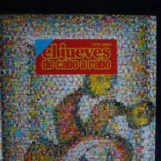 Cómics: EL JUEVES DE CABO A RABO. 1977-2007 190 PAG. CARTONE . Lote 21456297
