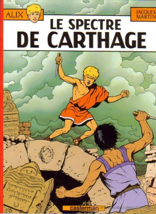 ALIX LE SPECTRE DE CARTHAGE ( CASTERMAN ) ORIGINAL BELGA 1977 Nº.13 (Tebeos y Comics Pendientes de Clasificar)