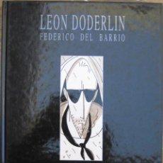 Cómics: LEON DODERLIN - CASSET EDICIONES. Lote 119135648
