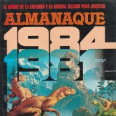Cómics: 1984 COLECCION COMPLETA 1 ª EDICION (64 EJEMPLARES) + EL ALMANAQUE PARA 1981 - EDITORIALTOUTAIN . Lote 26446009