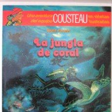 Comics - LA JUNGLA DE CORAL - UNA AVENTURA DEL EQUIPO COUSTEAU - EDITORIAL DEBATE. - 54799446