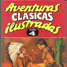 Cómics: AVENTURAS CLASICAS ILUSTRADAS TOMO Nº 4. Lote 26293277