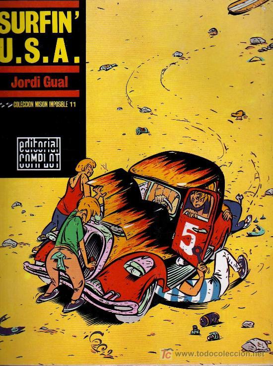 SURFIN' USA - JORDI GUAL - COL. MISION IMPOSIBLE, EDITORIAL COMPLOT 1988 (Tebeos y Comics - Comics otras Editoriales Actuales)