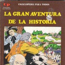 Cómics: LA GRAN AVENTURA DE LA HISTORIA Nº 43. LA INDEPENDENCIA AMERICANA I, ESTADOS UNIDOS. VER IMAGENES.... Lote 21087334