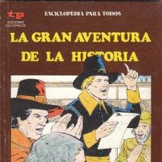 Cómics: LA GRAN AVENTURA DE LA HISTORIA Nº 38. INGLATERRA, EL SIGLO XVII, VER IMAGENES.... Lote 139425512