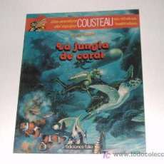 Cómics: UNA AVENTURA DE COUSTEAU LA JUNGLA DE CORAL EDC.FOLIO. Lote 27594720