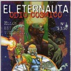 Cómics: EL ETERNAUTA - ODIO COSMICO - COMPLETA ! PRIMERA EDICION A COLOR. Lote 17348077