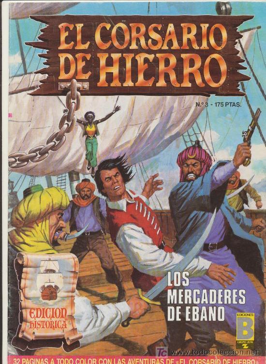EL CORSARIO DE HIERRO. ED. B 1987. LOTE DE 33 EJEMPLARES (ENTRE EL Nº 1 Y EL 56) (Tebeos y Comics - Comics Colecciones y Lotes Avanzados)