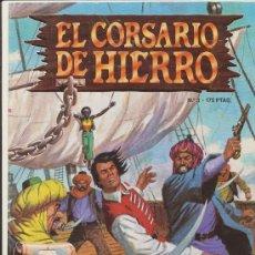 Cómics: EL CORSARIO DE HIERRO. ED. B 1987. LOTE DE 33 EJEMPLARES (ENTRE EL Nº 1 Y EL 56). Lote 17561151