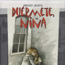 Cómics: DUÉRMETE, NIÑA SERGIO BLEDA CJ86. Lote 21182003