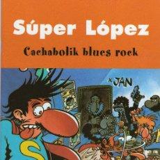 Cómics: 402-SUPER LOPEZ. Lote 18518946