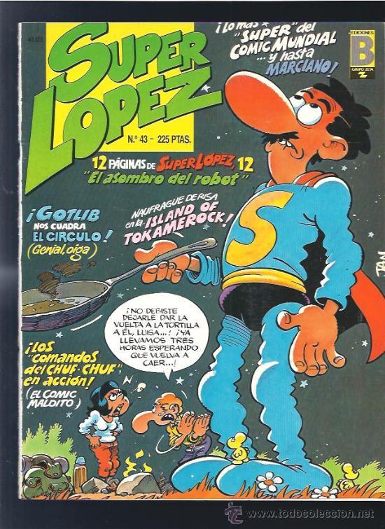 SUPER LOPEZ 43 (Tebeos y Comics Pendientes de Clasificar)