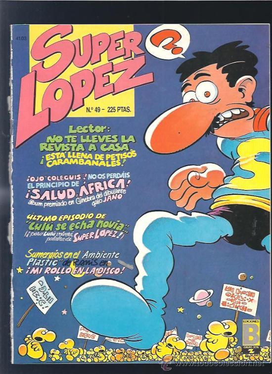 SUPER LOPEZ 49 (Tebeos y Comics Pendientes de Clasificar)