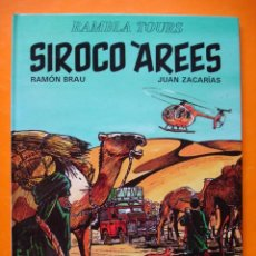 Comics: RAMBLA TOURS. SIROCO AREES. RAMON BRAU Y JUAN ZACARIAS. PRIMERA EDICIO 1993 JOVENTUT. Lote 26771268