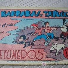 Cómics: AVENTURAS DE BARRABAS Y TARUGO. COMPLETA, 3 EJEMPLARES. INST.EDIT,REUS, AÑOS 40, ORIGINAL. Lote 136001274