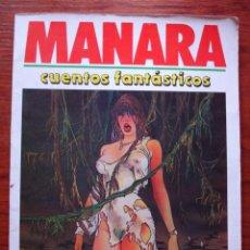 Cómics: MILO MANARA . CUENTOS FANTASTICOS . EDITORIAL NEW COMIC 1987 .. Lote 26245973