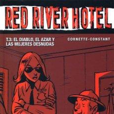 Cómics: RED RIVER HOTEL, TOMO 3 - EL DIABLO, EL AZAR Y LAS MUJERES DESNUDAS - GLENAT - 2006. Lote 20688792