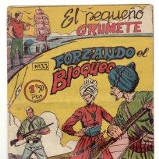 Cómics: EL PEQUEÑO GRUMETE - Nº 33 - FORZANDO EL BLOQUEO - EXCLUSIVAS FERMA - AÑOS 50.. Lote 20999569