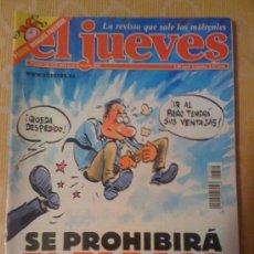 Cómics: 'EL JUEVES', Nº 1324. 9 DE OCTUBRE DE 2002. TABACO EN EL TRABAJO. INCLUYE PÓSTER DE MORGAN FREEMAN.. Lote 21539912