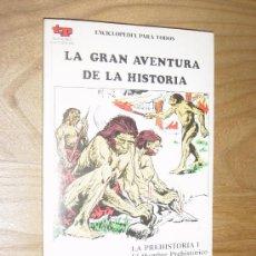 Cómics: LA GRAN AVENTURA DE LA HISTORIA. EDICIONES CULTURALES TP. 1979. DEL 1 AL 51 (SOLO FALTA EL Nº 52. Lote 21841306