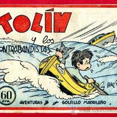 Cómics: TOLIN , Y LOS CONTRABANDISTAS , EDITORIAL GUERRI , AVENTURAS DE UN GOLFILLO MADRILEÑO. Lote 24542325