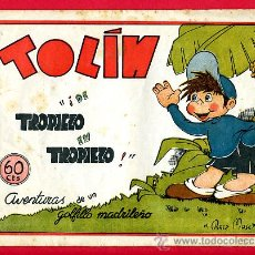 Cómics: TOLIN , DE TROPIEZO EN TROPIEZO , EDITORIAL GUERRI , AVENTURAS DE UN GOLFILLO MADRILEÑO. Lote 22666364
