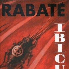 Cómics: RABATÉ / IBICUS .LIBRO 4. SEGÚN NOVELA DE ALEXIS TOLSTOI. ED. GLENAT. 1ª EDICIÓN. CÓMIC .A ESTRENAR. Lote 24829301