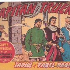 Cómics: TEBEOS Y COMIC - EL CAPITAN TRUENO - ADIOS A TABEL PAO - AÑO 1962 - EDITORIAL BRUGERA. Lote 23709101
