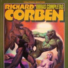 Cómics: RICHARD CORBEN / ROWLF Y OTRAS HISTORIAS DE LA EPOCA. Lote 27040256