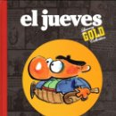 Cómics: EL JUEVES - LUXURY GOLD COLLECTION - PUTICLUB. FER. Lote 24358673
