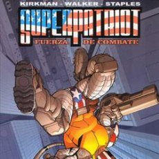 Cómics: SUPERPATRIOT. FUERZA DE COMBATE. KIRKMAN-WALKER-STAPLES. EDIT. ALETA. Lote 24593317
