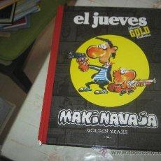 Cómics: EL JUEVES GOLD COLLECTION ,MAKINAVAJA GOLDEN YEARS. Lote 24657727