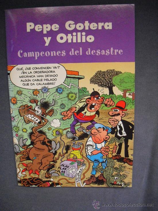 PEPE GOTERA Y OTILIO - CAMPEONES DEL DESASTRE (Tebeos y Comics - Comics otras Editoriales Actuales)