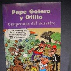 Cómics: PEPE GOTERA Y OTILIO - CAMPEONES DEL DESASTRE. Lote 26296931