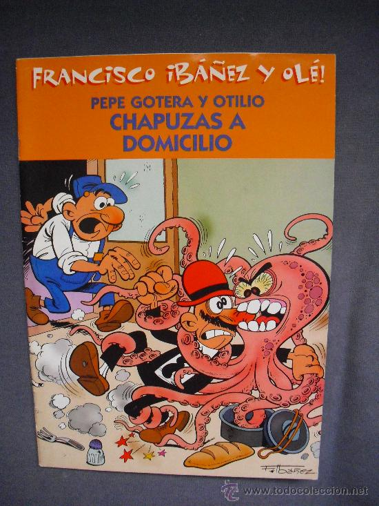 PEPE GOTERA Y OTILIO - CHAPUZAS A DOMICILIO (Tebeos y Comics - Comics otras Editoriales Actuales)