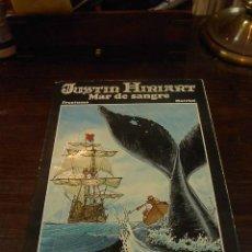 Cómics: JUSTIN HIRIART, MAR DE SANGRE, FRUCTUOSO-HARRIET. ED. TARTTALO. 1983. Lote 25062841