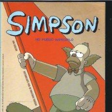 Cómics: SIMPSON NO PUEDO IMPEDIRLO. Lote 25414908