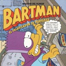 Cómics: EL PERIODICO -- GRANDES DEL HUMOR -- BARTMAN -- EL FALSIFICADOR DE PORTADAS. Lote 25830787