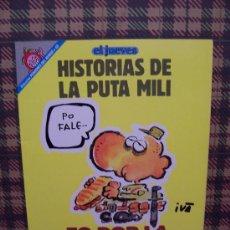 Cómics: PENDONES DEL HUMOR - Nº 69 - HISTORIAS DE LA PUTA MILI - ED. EL JUEVES. Lote 26887653