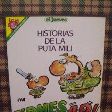 Cómics: PENDONES DEL HUMOR - Nº 57 - HISTORIAS DE LA PUTA MILI - ED. EL JUEVES. Lote 26887672