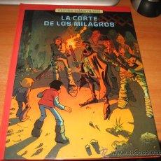 Cómics: LA CORTE DE LOS MILAGROS MUNDOS SUBTERRANEOS EDICIONES GARZA . Lote 27130821