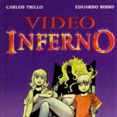 Cómics: VIDEO INFERNO - CARLOS TRILLO / EDUARDO RISSO - IMÁGICA COMICS. Lote 27727989
