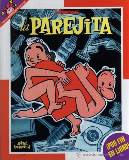 LA PAREJITA - MANEL FONTDEVILA - PENDONES DEL HUMOR Nº 141 - EL JUEVES EDICIONES (Tebeos y Comics - Comics otras Editoriales Actuales)