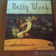 Cómics: BETTY BLUES . PONENT MON. Lote 27853176