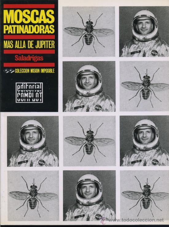 MOSCAS PATINADORAS - SALADRIGAS = EDITORIAL COMPLOT 1.991- MISION IMPOSIBLE 26 (Tebeos y Comics - Comics otras Editoriales Actuales)