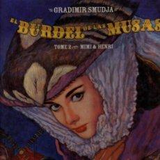 Cómics: BURDEL DE LAS MUSAS - TOMO 2 - MIMI & HENRI - GRADIMIR SMUDJA - IO EDICIONS. Lote 28335618