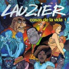 Cómics: LAUZIER (COSAS DE LA VIDA) - COLECCIÓN COMPLETA 5 EJEMPLARES, EDITORIAL GRIJALBO DARGAUD. Lote 28344387