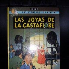 Cómics: HERGE LAS AVENTURAS DE TINTIN- LAS JOYAS DE CASTAFIORE. Lote 29355361